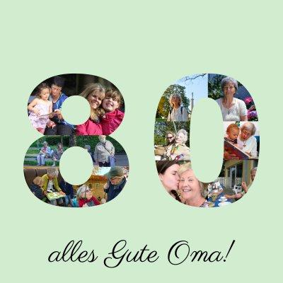 Collage mit Fotos Runder Geburtstag Zahl 80 mit individuellem Text